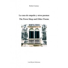La casa de empeño y otros poemas. The pawn shop and other poems