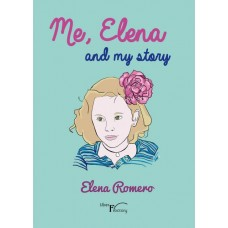 Me, Elena and my story